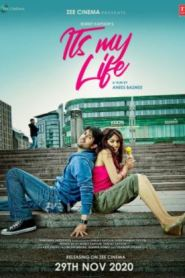 It's My Life (2020) Hindi HD