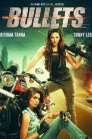 Bullets (2021) Season 1 Complete Hindi