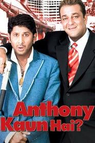 Anthony Kaun Hai (2006) Hindi